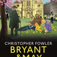 Bryant & May - Oranges and Lemons (2020) by Christopher Fowler
