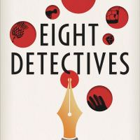 Eight Detectives (2020) by Alex Pavesi