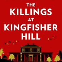 The Killings At Kingfisher Hill (2020) by Sophie Hannah