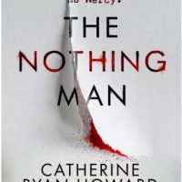 The Nothing Man (2020) by Catherine Ryan Howard