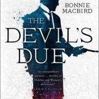 The Devil's Due (2019) by Bonnie MacBird