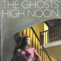 The Ghosts' High Noon (1970) by John Dickson Carr