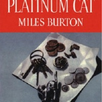 The Platinum Cat (1938) by Miles Burton