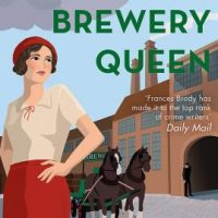 Death And The Brewery Queen (2020) by Frances Brody