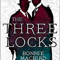 The Three Locks (2021) by Bonnie MacBird