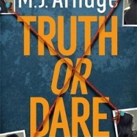 Truth Or  Dare (2021) by M J Arlidge