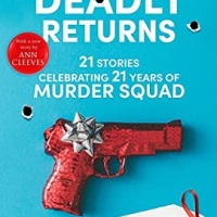 Many Deadly Returns by The Murder Squad